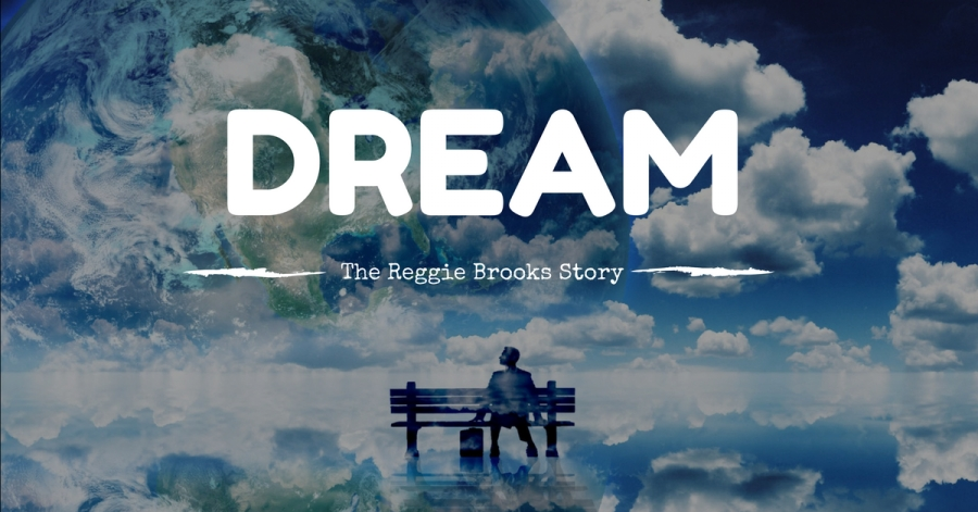 DREAM: The Reggie Brooks Story
